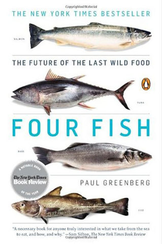 9780143119463 - Four Fish: The Future of the Last Wild Food