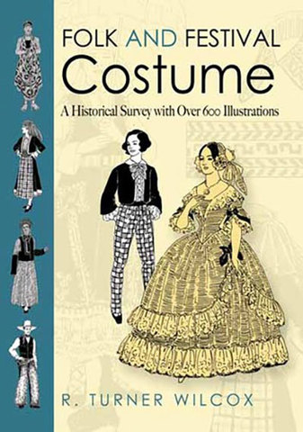 9780486478715 - Folk and Festival Costume: A Historical Survey with Over 600 Illustrations