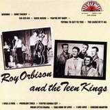 Roy Orbison ‎/ And The Teen Kings (LP)