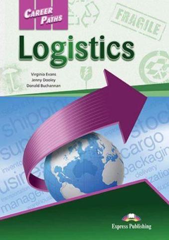 Career Paths. Logistics. Логистика. Student's Book. Учебник