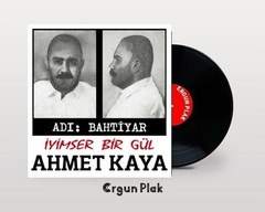 Vinil \ Пластинка \ Vynil AHMET KAYA - İYİMSER BİR GÜL / LP
