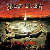 Shadow Gallery / Carved In Stone (CD)