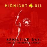 Midnight Oil / Armistice Day - Live At The Domain, Sydney (2CD)