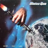 Status Quo / Never Too Late (LP)