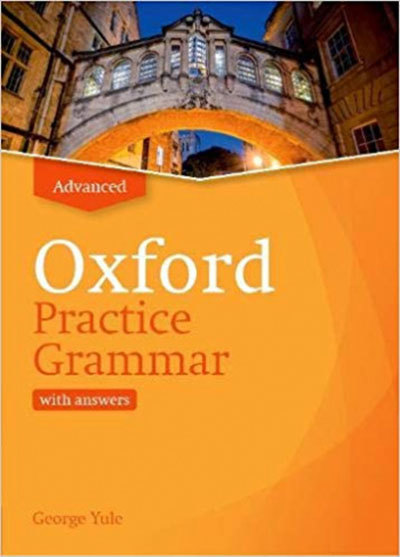 Oxford Practice Grammar: Advanced with answers