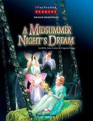A Midsummer Night's Dream Illustrated Reader (+CD)