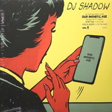 DJ Shadow / Our Pathetic Age (2LP)