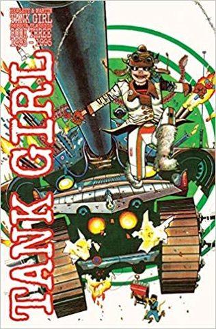 MARTIN, ALAN: Tank Girl Full Colour Classics Book Three (1993-1995)