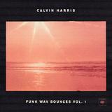 Calvin Harris / Funk Wav Bounces, Vol. 1 (CD)