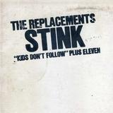 The Replacements / Stink - Kids Don't Follow Plus Seven (LP)