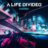 A Life Divided / Echoes (RU)(CD)