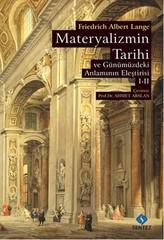 Materyalizmin Tarihi ve Günümüzdeki Anlamının Eleştirisi Cilt 1-2