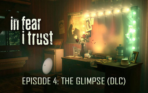 In Fear I Trust - Episode 4: The Glimpse (DLC) (для ПК, цифровой ключ)