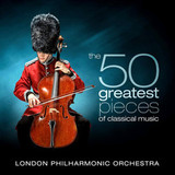 London Philharmonic Orchestra / The 50 Greatest Pieces Of Classical Music (4CD)