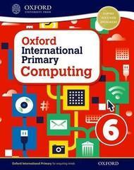 Oxford International Primary Computing: Student Book 6