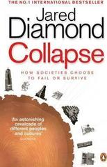 Collapse: How Societies Choose to Fail or Survive