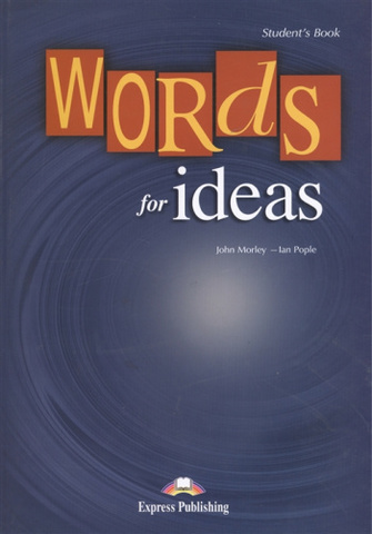 Words for Ideas Student`s Book