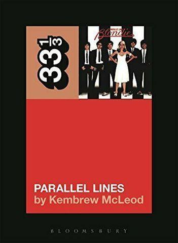 KEMBREW, MCLEOD: Blondie's Parallel Lines