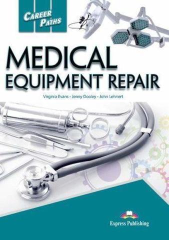 Medical equipment repair (esp). Student's Book - Учебник