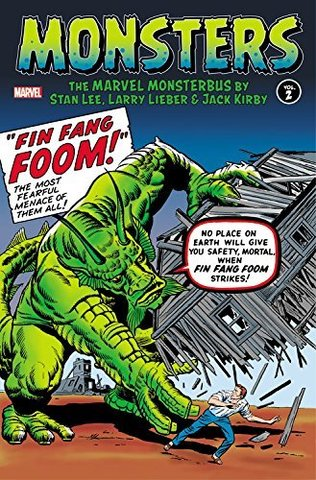 The Marvel Monsterbus Volume 2 by Stan Lee, Larry Lieber and Jack Kirby