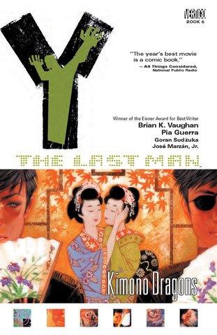 Y: The Last Man - Kimono Dragons. Vol.8