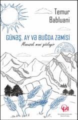 Günəş, ay və buğda zəmisi - Manuşak məni gözləyir