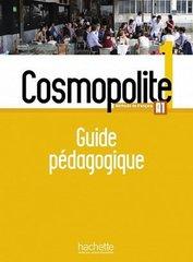 Cosmopolite 1 : Guide pedagogique