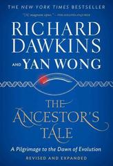 The Ancestor's Tale : A Pilgrimage to the Dawn of Evolution