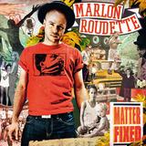 Marlon Roudette / Matter Fixed (RU)(CD)