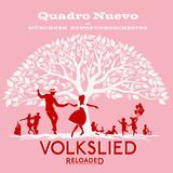 Quadro Nuevo & Munich Radio Orchestra / Volkslied Reloaded (CD)