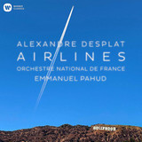 Emmanuel Pahud, Orchestre National De France, Alexandre Desplat / Airlines (CD)
