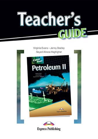 Petroleum 2. Teacher's Guide - Книга для учителя с методичкой