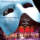 Andrew Lloyd Webber / The Phantom Of The Opera At The Royal Albert Hall (In Celebration Of 25 Years)(2CD)