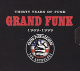 Grand Funk Railroad / Thirty Years Of Funk 1969-1999 The Anthology (3CD)