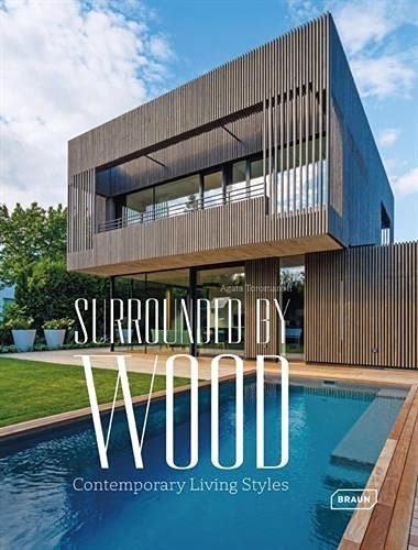 BRAUN: Surrounded by Wood. Contemporary Living Styles