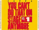 Frank Zappa / You Can't Do That On Stage Anymore Vol. 1 (2CD)