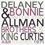 Delaney & Bonnie With The Allman Brothers Band & King Curtis / A&R Studios 1971 (2LP)