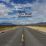 Mark Knopfler / Down The Road Wherever (CD)