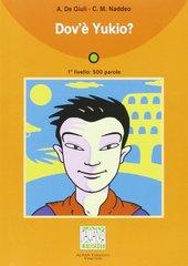 Dov'e Yukio? liv. 1 (libro) NEd