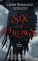 Six of Crows : Book 1