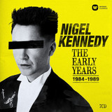Nigel Kennedy / The Early Years 1984-1989 (7CD)