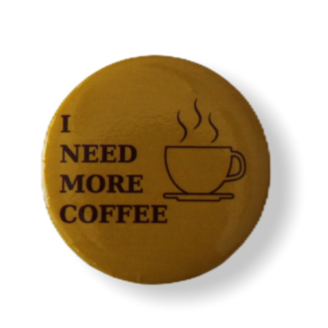 Значок I need more coffee