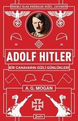 Adolf Hitler: Bir Canavarın Gizli Günlükleri