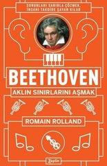 Beethoven Aklın Sınırlarını Aşmak